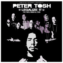 Peter Tosh - Legalize It feat. Purple Ribbon All-Stars (Amerigo Gazaway Remix) cover art