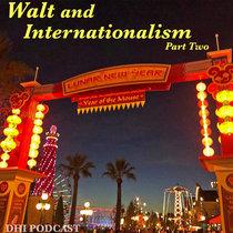 Walt and Internationalism - Part 2 cover art