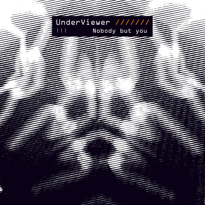 UnderViewer / Nobody But You (2-track single)