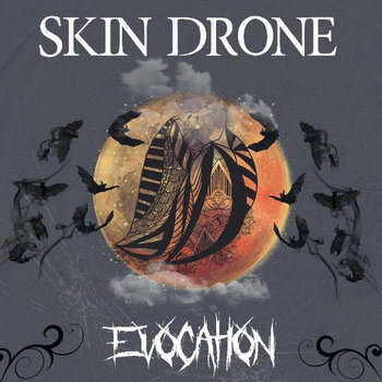 Evocation by Skin Drone