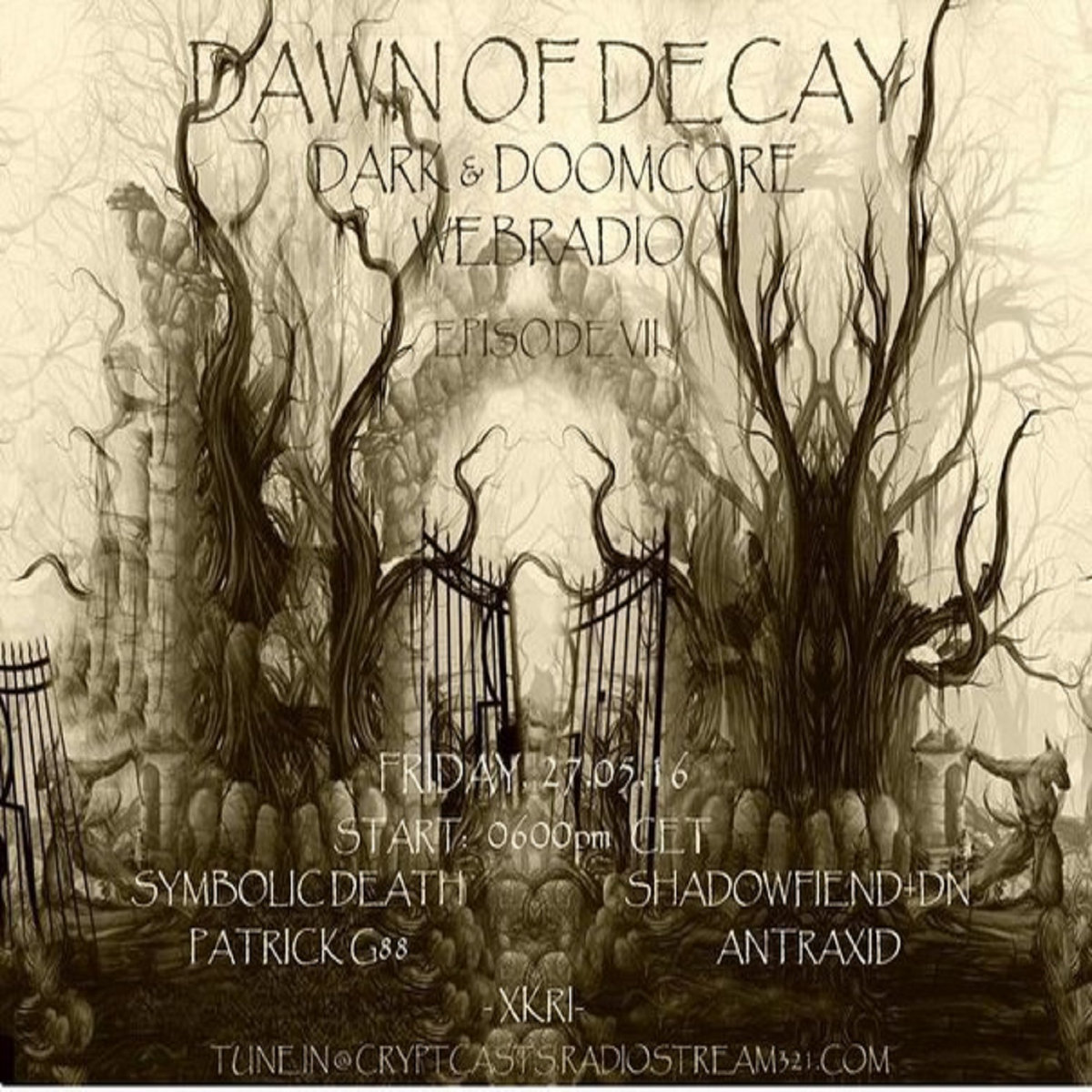 Various Dawn Of Decay Episode Vii Selected By Patrickg88