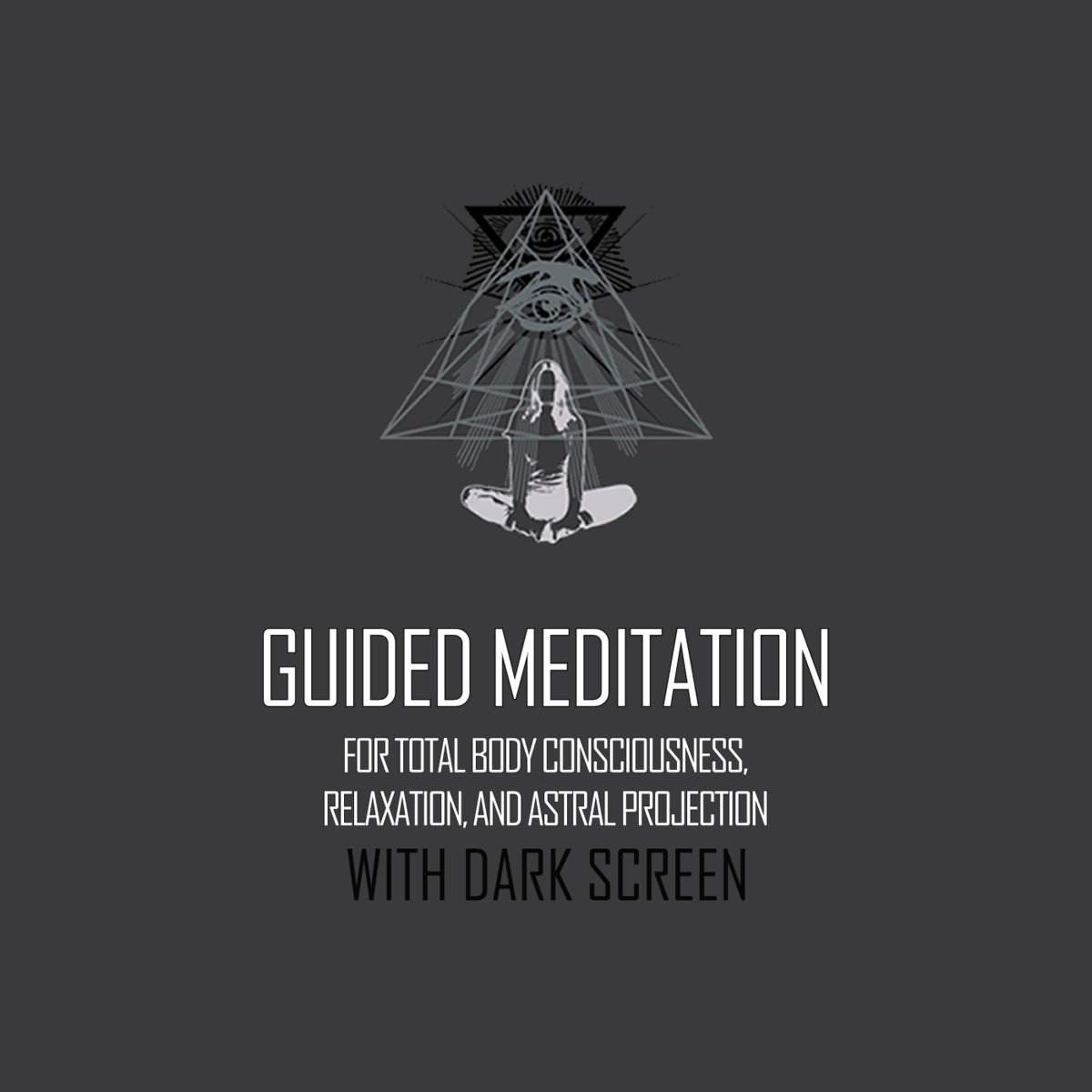 Guided Meditation for Total Body Consciousness, Relaxation, and