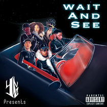 YNC - Wait And See cover art