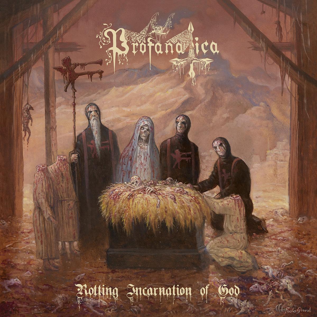Αποτέλεσμα εικόνας για profanatica rotting incarnation of god