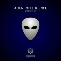 Alien Intelligence (Watches Us) cover art
