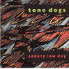 Tone Dogs: Ankety Low Day Cover Art