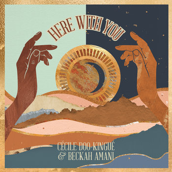 Here With You by Cécile Doo-Kingué, Beckah Amani