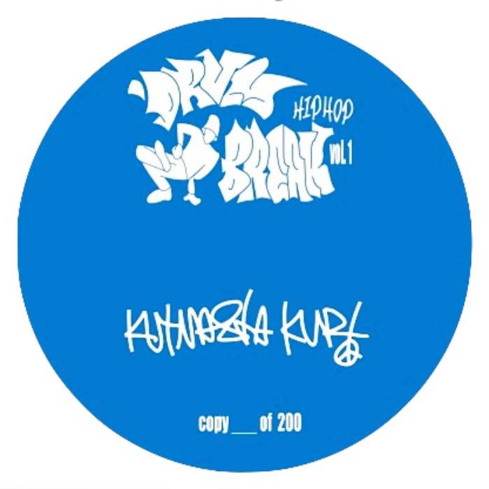 Drum-Break Hip-Hop Vol  1 | KutMasta Kurt