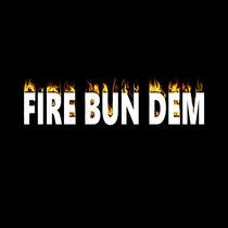 Fire Bun Dem cover art