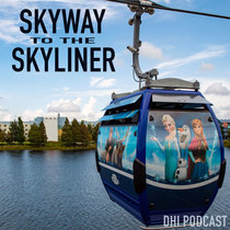 Skyway to the Skyliner cover art