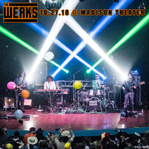 Werkaween LIVE @ Madison Theater - Covington, KY 10.27.18 cover art