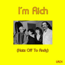I'm Rich (Hats Off To Andy) cover art