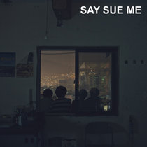 Say Sue Me cover art