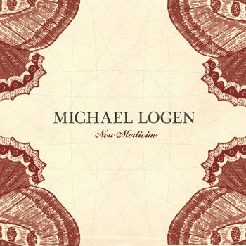 New Medicine - Full Album by Michael Logen