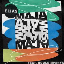 Elias (GER) feat. Boule Mpanya - Maja EP cover art