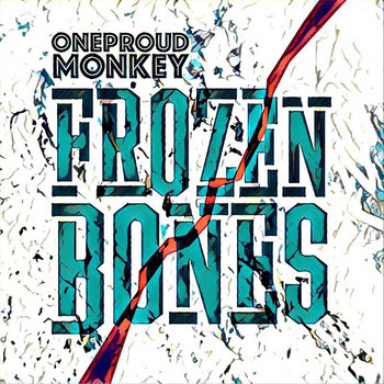 Frozen Bones by One Proud Monkey