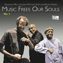 Music Frees Our Souls, Vol. 1 cover art