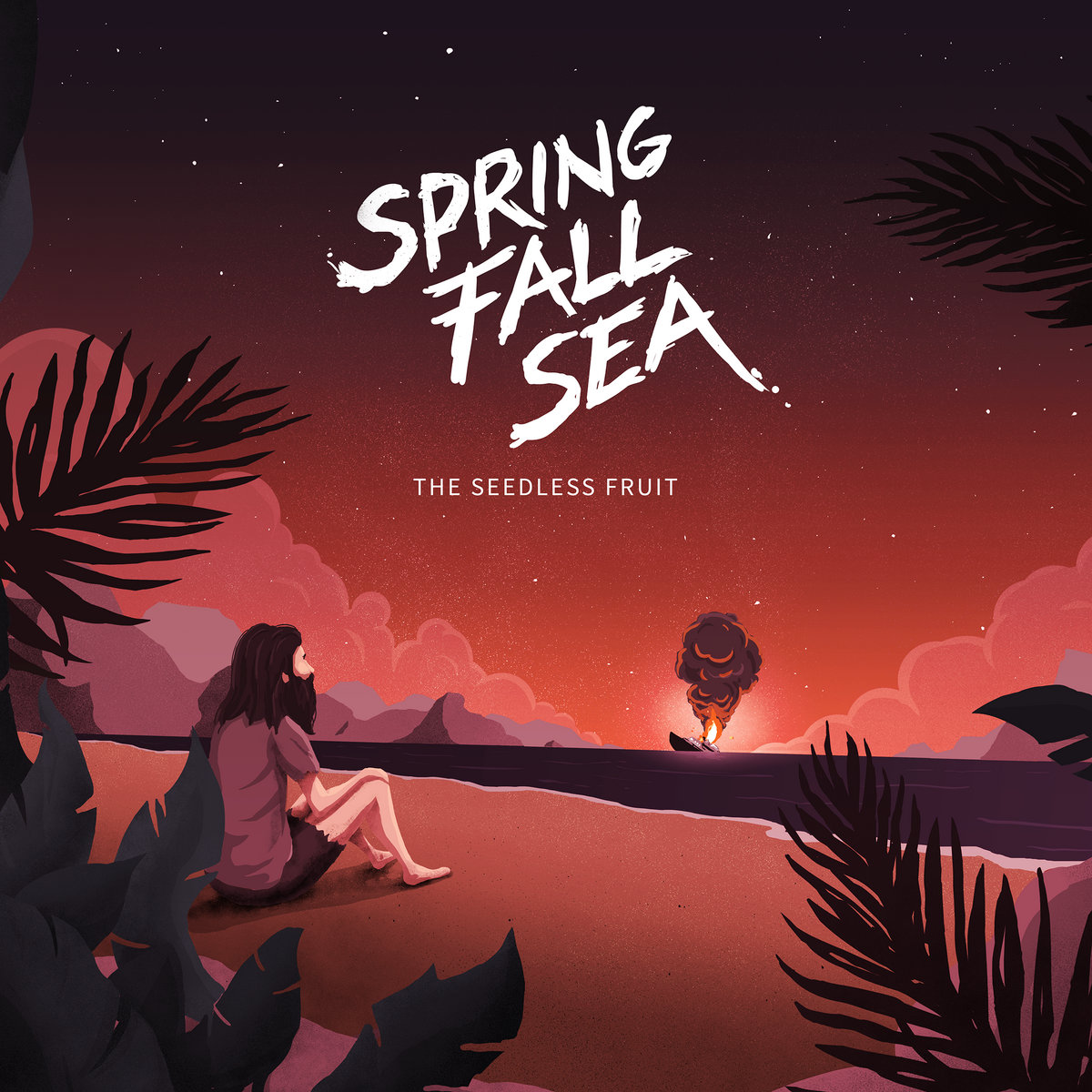 Spring.Fall.Sea - The Seedless Fruit [EP] (2017)