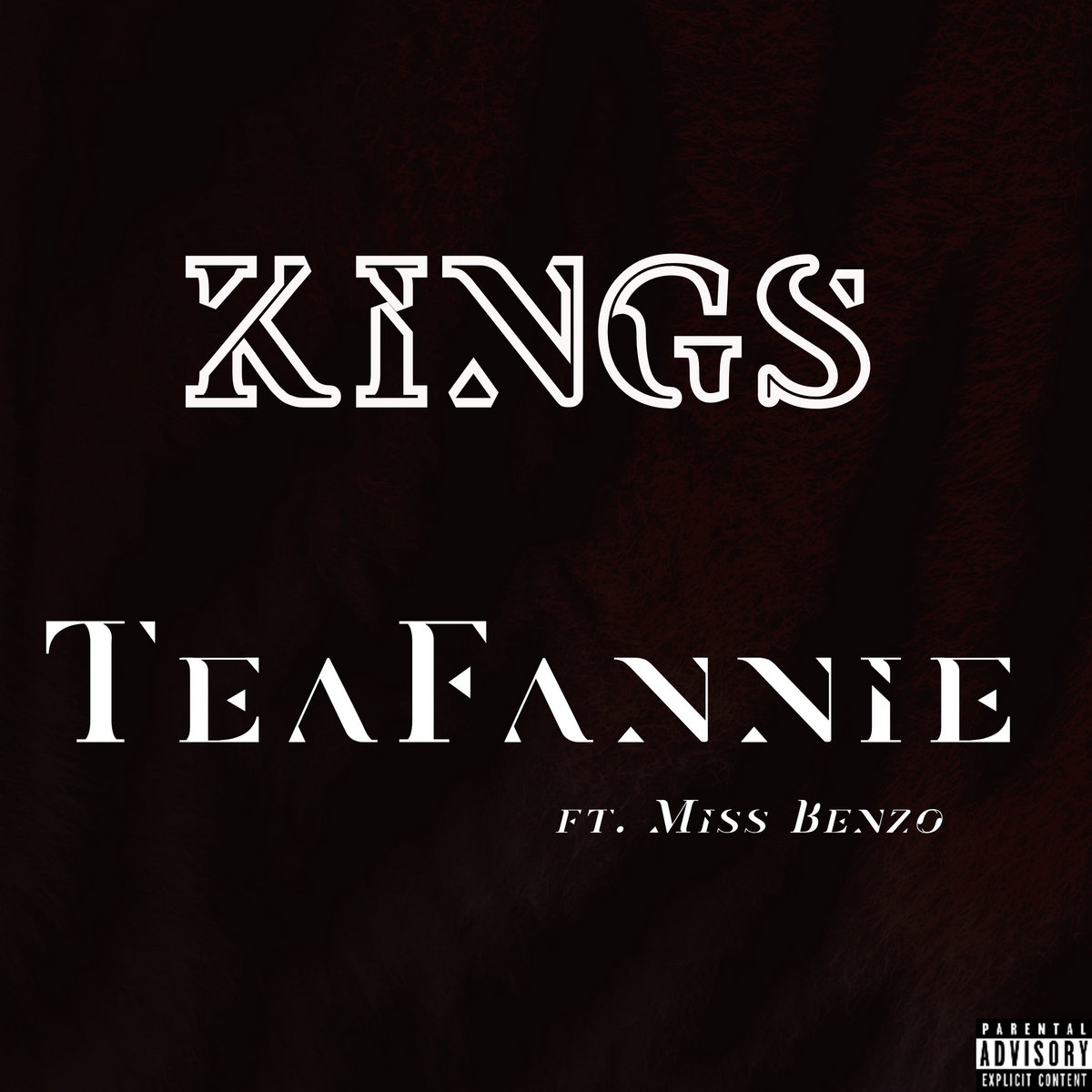 Kings (feat. Miss Benzo) by TeaFannie