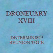 Droneuary XVIII - Reunion Tour cover art
