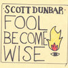 Fool Become Wise Cover Art