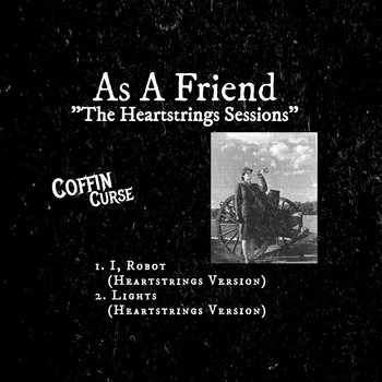 Heartstrings Sessions by As A Friend