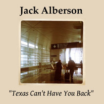 """""""Texas Can't Have You Back"""" single cover art"""