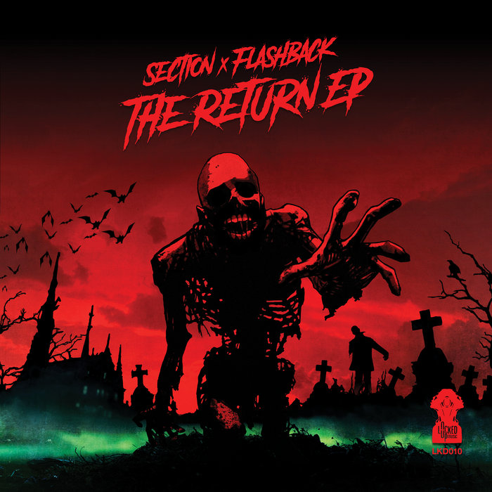 Section X Flashback The Return Ep Locked Up Music