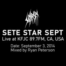 SETE STAR SEPT live at KFJC 89.7FM, CA, USA - September 3, 2014 cover art