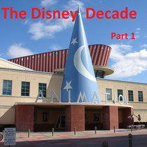 The Disney Decade, part 1 cover art