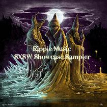 Ripple Official SXSW Showcase Sampler cover art