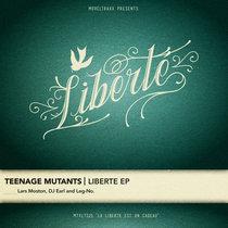 [MTXLT121] Liberté EP cover art