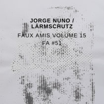 Faux Amis vol. 15: Jorge Nuno [FA#51] cover art