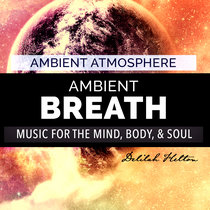 Ambient Breath - Ambient Relaxation Music cover art
