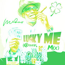 Lucky Me (Green Mix) cover art