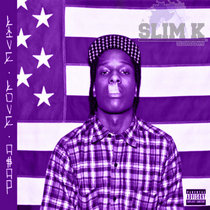 Live Love A$AP (Slim K Slowdown Remix) cover art