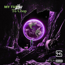 My Turn (to Chop) cover art
