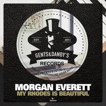 Morgan Everett - My Rhodes is Beautiful cover art