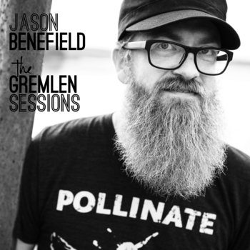 The Gremlen Sessions by Jason Benefield
