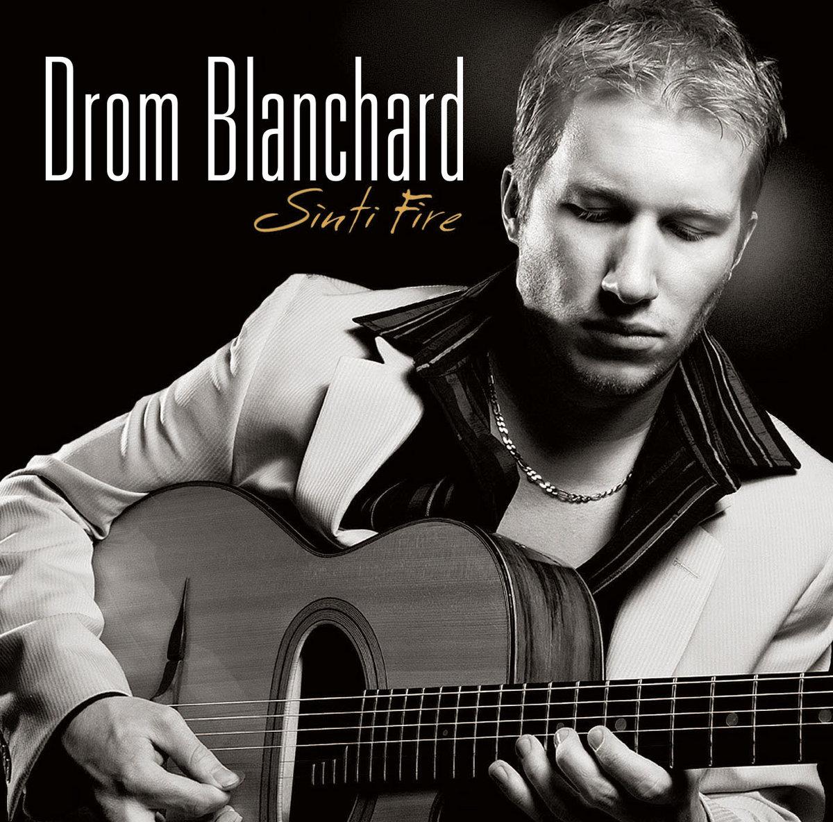 Sinti Fire | Drom Blanchard Trio