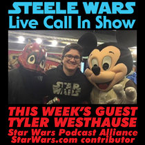 Live Call In Show - Ep 10 : Tyler Westhause of The Star Wars Podcast Alliance - Your Rogue One calls  & much more  ADVERT FREE cover art