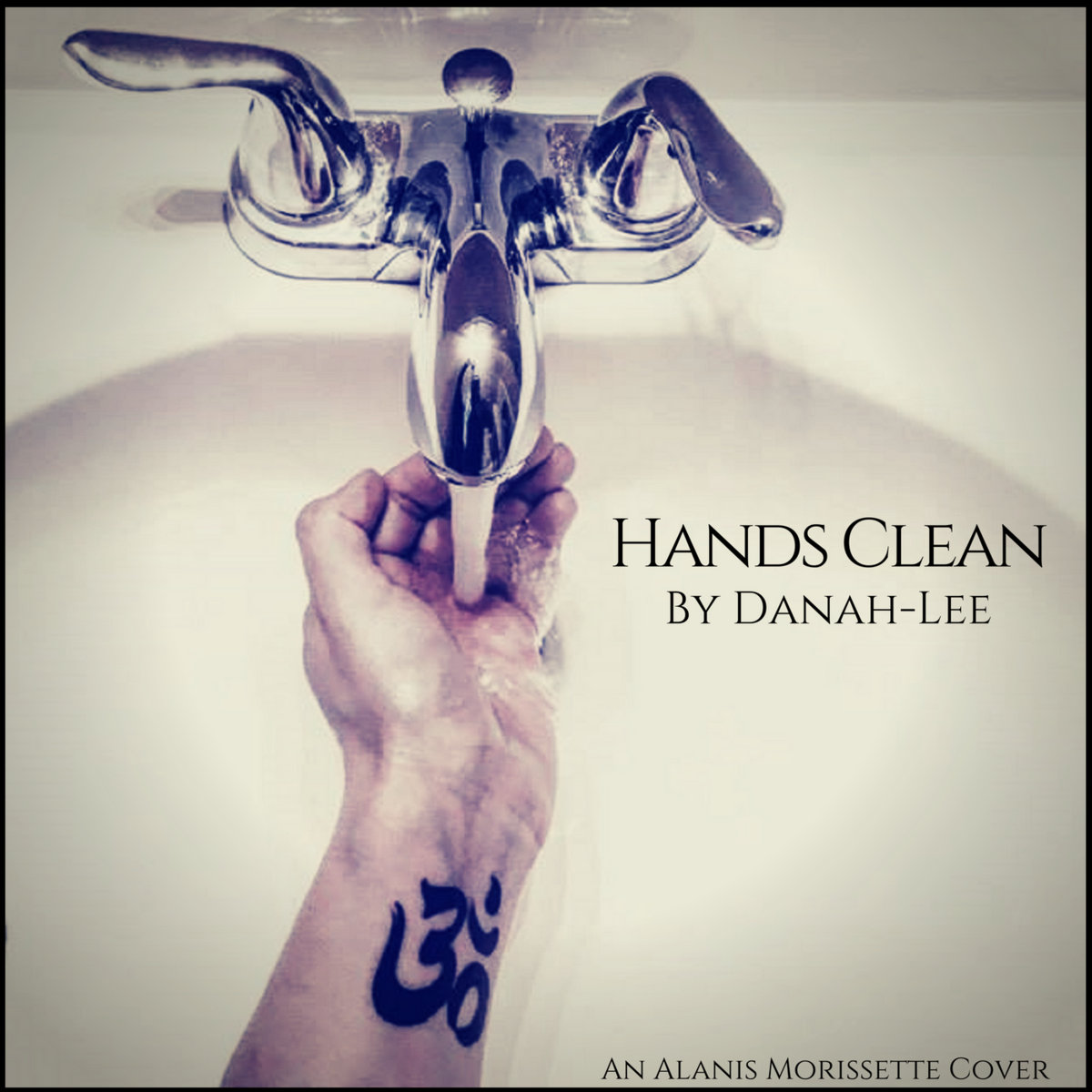 Hands Clean Alanis Morissette Danah Lee