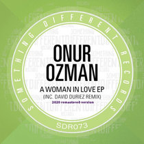 Onur Ozman - A Woman in Love (David Duriez Remix) [2020 Remastered Version] cover art