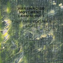 Faux Amis vol. 5: Harsh noise movement [FA#23] cover art
