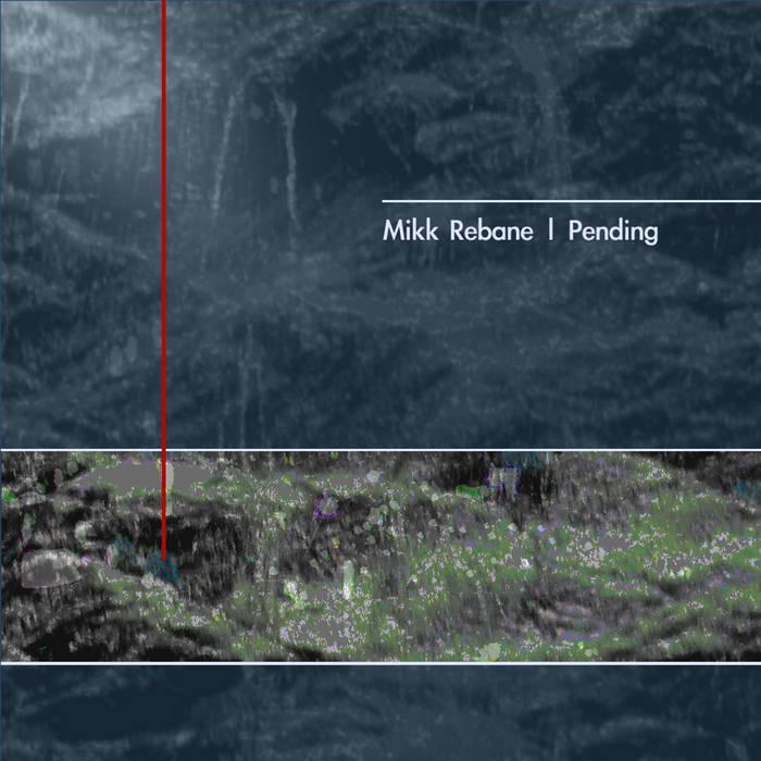 Mikk Rebane - Pending Cover