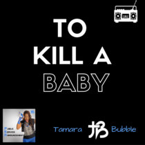 To Kill A Baby cover art