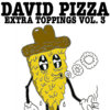 EXTRA TOPPINGS VOL. THREE Cover Art