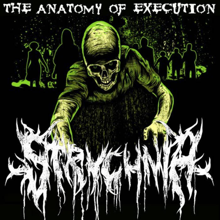 The Anatomy of Execution | Strychnia