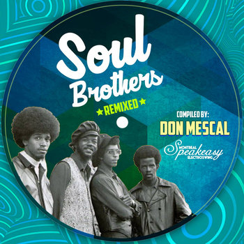 Soul Brothers Remixed compiled by Don Mescal by Speakeasy Electro Swing