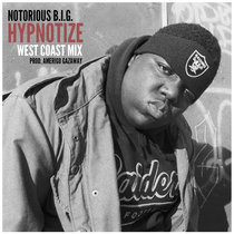 Notorious B.I.G. - Hypnotize (West Coast Mix) cover art